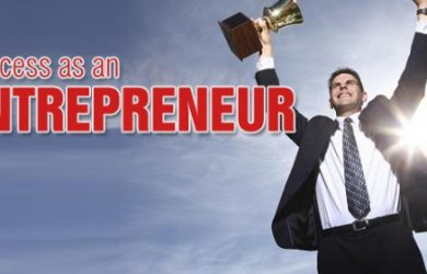 What things do you need to become a full-fledged Entrepreneur? Learn all important lessons from the successful persons.