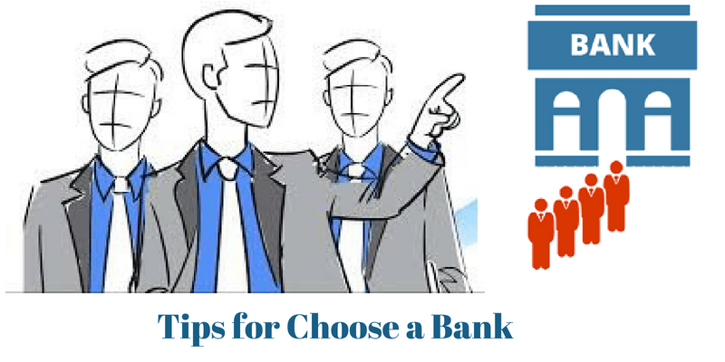Tips for Choosing a Bank for Your New Startups