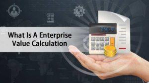 What-Is-A-Enterprise-Value-Calculation