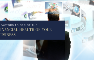 7-factors-to-decide-the-financial-health-of-your-business