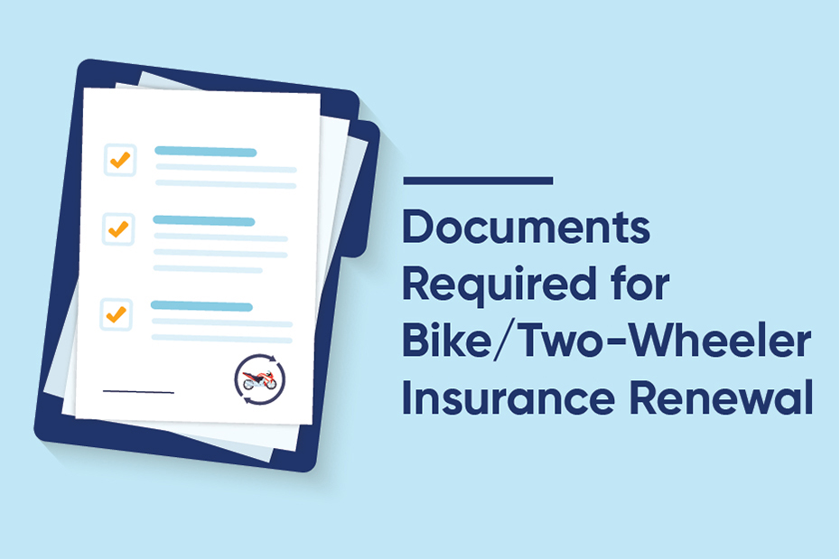 Documents Required for Two-Wheeler Insurance Renewal
